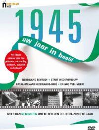 1945 Uw Jaar In Beeld 9789022997963