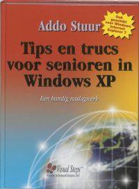 Tips En Trucs Voor Senioren In Windows Xp 9789059050839