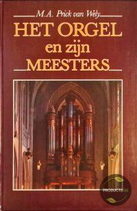 Het Orgel en zijn Meesters 9789023304623