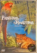 Pantanal Amazonia: Pantanal and The Amazon 7892695801542