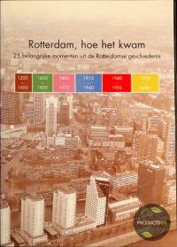 Rotterdam, hoe het kwam 7423629055047