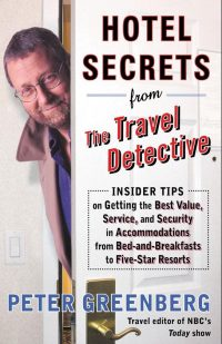 Hotel Secrets from the Travel Detective 9780375759727