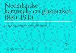 Nederlandse Keramiek- en Glasmerken 1880-1940 9789074213325