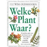 Welke Plant Waar? 9789021527772