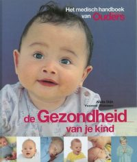 Gezondheid Van Je Kind 9789058550477