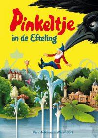 Pinkeltje - Pinkeltje in de Efteling 9789000334643
