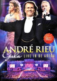 Andre Rieu Gala - Live In De Arena 0600753261057