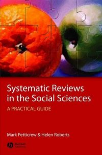 Systematic Reviews in the Social Sciences 9781405121101
