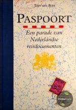 Paspoort parade nederlandse reisdocumenten 9789080234017