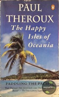 The Happy Isles of Oceania 9780140159769