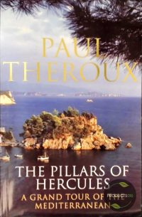 The Pillars Of Hercules: A Grand Tour Of The Mediterranean 9780241136126