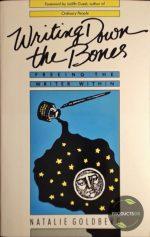 Writing Down the Bones 9780877733751
