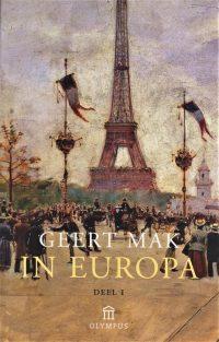 In Europa - deel 1 - Geert Mak 9789046704219
