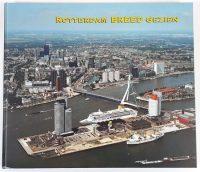 Rotterdam breed gezien 9789071082023