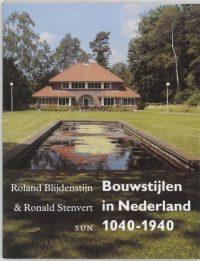 Bouwstijlen in Nederland 1040-1940 9789058750716