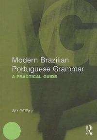 Modern Brazilian Portuguese Grammar 9780415566445