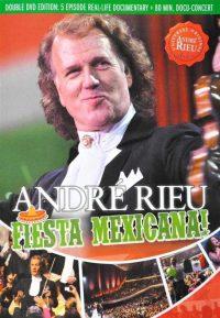 Andre Rieu - Fiesta Mexicana 0602527697888