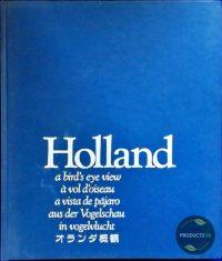 HOLLAND IN VOGELVLUCHT 6-TALIG 9789051210804