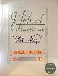"""Jubileumnummer van De School Maandblad van """"Het Niog"""" 7423643630619"""