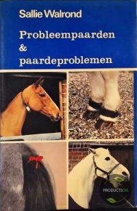 Probleempaarden en paardenproblemen 9789060845172