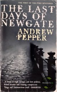 The Last Days of Newgate 9780753821695