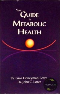 Your Guide to Metabolic Health 9780974123806