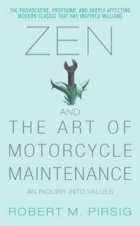 Zen and the Art of Motorcycle Maintenance 9780060589462