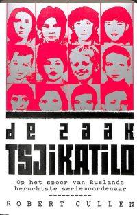 De zaak Tsjikatilo 9789024513956