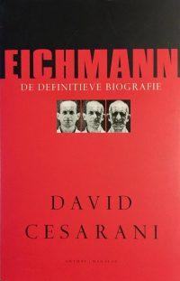 Eichmann Definitieve Biografie 9789076341491