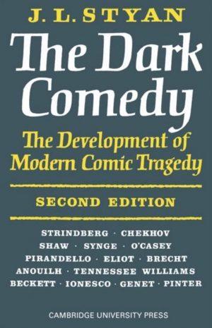 The Dark Comedy 9780521095297