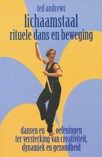Lichaamstaal rituele dans en beweging 9789063782986