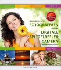 Bewust en beter fotograferen met een digitale spiegelreflexcamera 9789059404793
