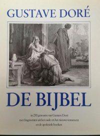 De Bijbel in 230 gravures van Gustave Doré - Gustave Doré 9789061130345