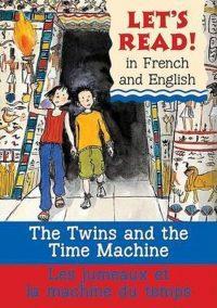 The Twins and the Time Machine/Le Jumeaux Et La Machine Du Temps 9780764140488
