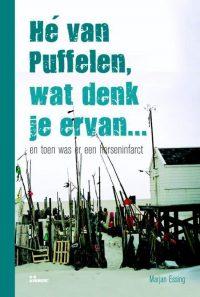 He Van Puffelen, Wat Denk Je Ervan.. 9789066117570