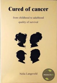 Cured of cancer : from childhood to adulthood quality of survival 9789051707090