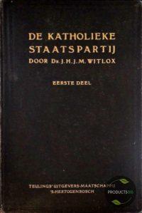 De Katholieke staatspartij (deel I en II) 7423629580501