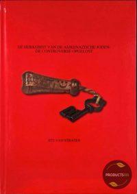 De herkomst van de Asjkenazische Joden: De controverse opgelost 9789081377317