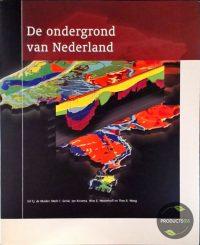 De ondergrond van Nederland 9789059860070
