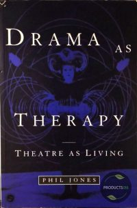 Drama as Therapy Volume 1 9780415099707