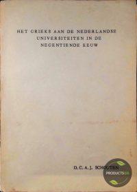 Het Grieks aan de Nederlandse universiteiten in de negentiende eeuw. Bijzonder gedurende de periode 1815-1876 7423630875832