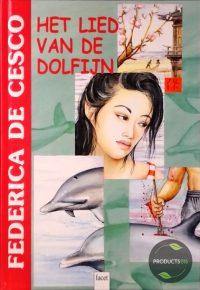 Het Lied Van De Dolfijn 9789050163309