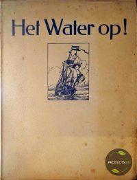 Het Water Op! : Een Watersport-Album 7423651893846