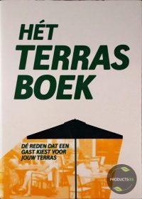 Hét Terrasboek : De reden dat een gast kiest voor jouw terras 9789789081776
