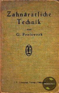 Lehrbuch und Atlas der Zahnärztliche Technik 7423633396303
