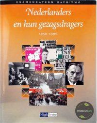 Nederlanders en hun gezagsdragers 1950-1990 9789042523098