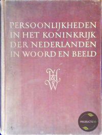 Persoonlijkheden in het Koninkrijk der Nederlanden in woord en beeld 7423641545557