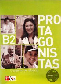 Protagonistas B2 cuaderno de refuerzo 9788467547207