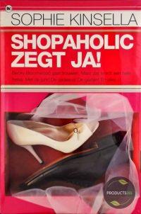 Shopaholic zegt ja! 9789044323443