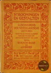 Stroomingen en gestalten : geschiedenis der Nederlandsche letteren 7423632610608